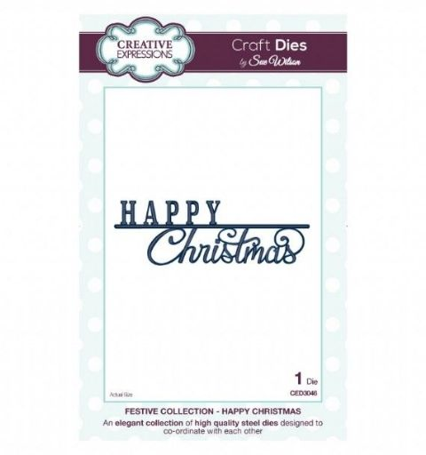 FESTIVE COLLECTION - Happy Christmas CED3046 by Sue Wilson